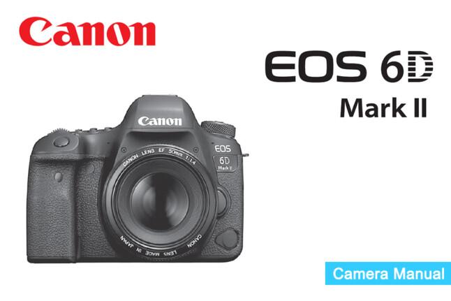 Canon EOS 6D Mark II Manual PDF